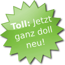 Jetzt ganz doll neu!